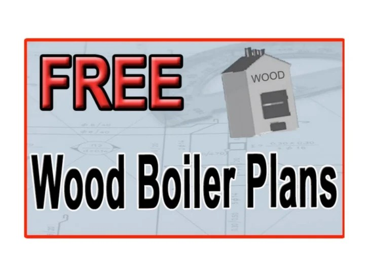plans to build a wood boiler