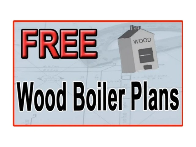 Free Wood Boiler Plans | Free Wood Burner Plans
