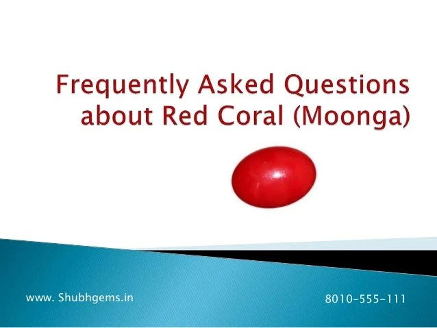 Frequently asked questions about red coral
