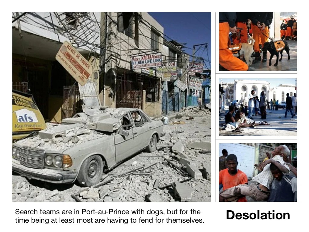 Search Teams Are In Port Au Prince