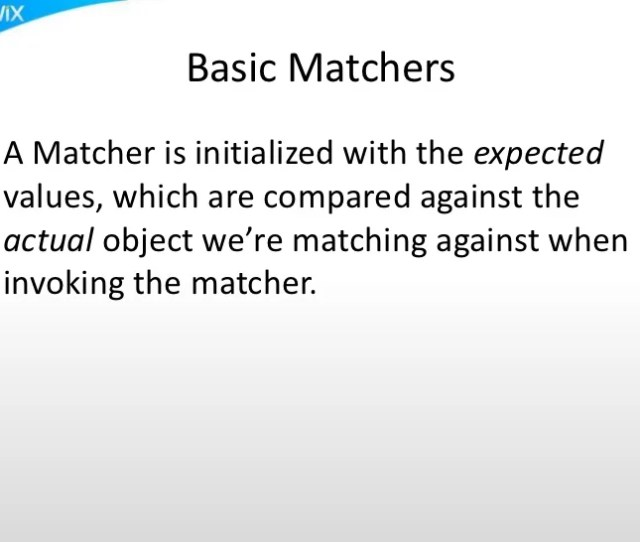 9 Basic Matchersa Matcher