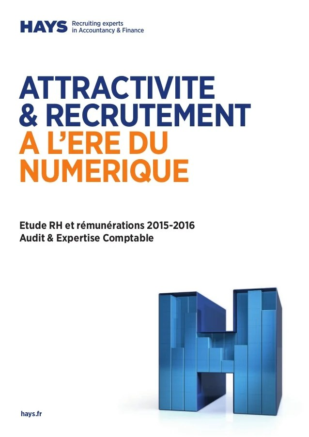 etude rh et remunerations 2015 2016 audit expertise comptable hays fr attractivite