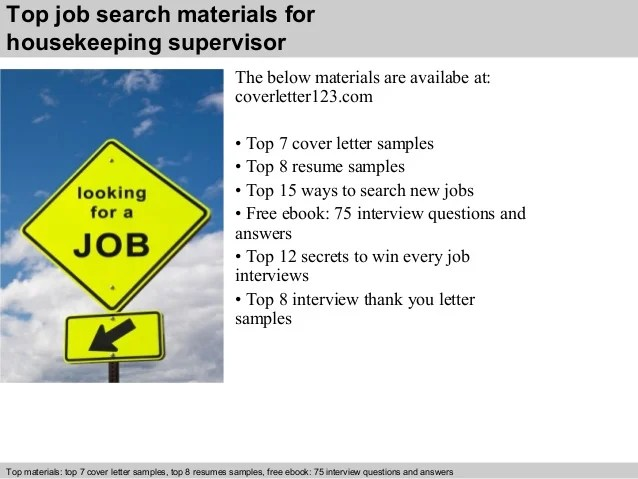 5 Top Job Search Materials For Housekeeping Supervisor. Housekeeping  Supervisor Cover Letter ...
