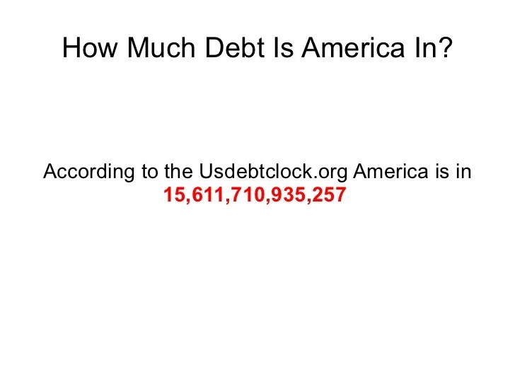 How Much Debt Is America In