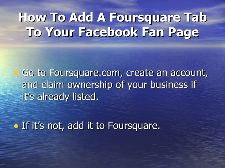 How To Add Foursquare To Your Facebook Fan Page