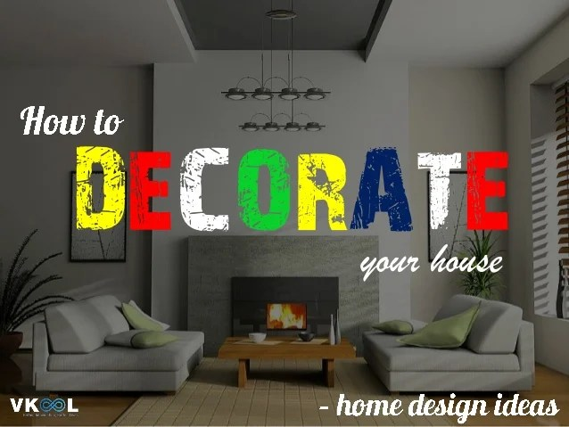 How To Decorate Your Home  Cool Ways To Decorate Your Home Like The     simple how to decorate your house home design ideas house with how to decorate  your home