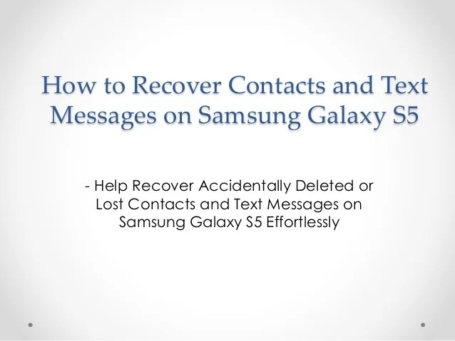 How to Recover Contacts and Text Messages on Samsung Galaxy S5