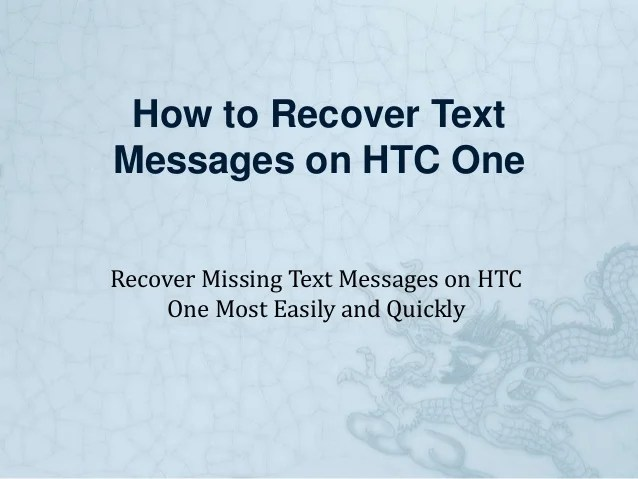How to Recover Missing Text Messages on HTC One