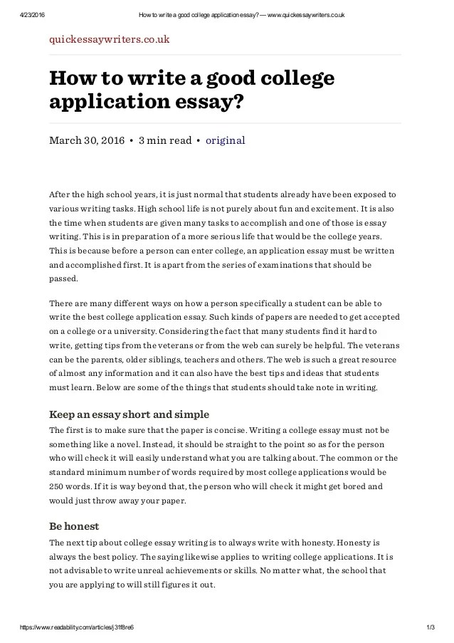 college admission essay writers Your essay can give admission officers a sense of who you are, as well as showcasing your writing skills try these tips to craft your college application essay.