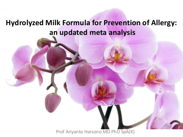 Hydrolyzed milk formula for prevention of allergy, an updated meta an ...