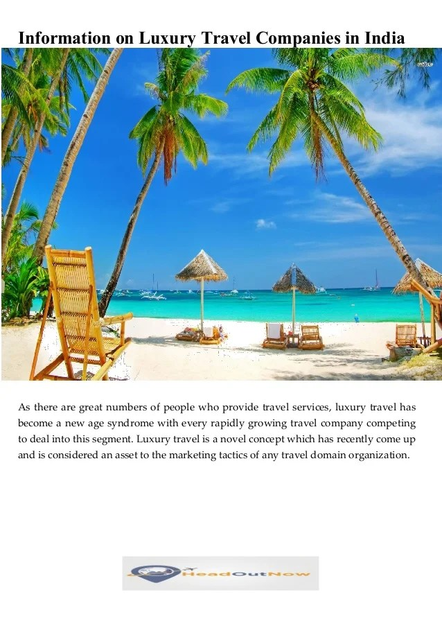Information on Luxury Travel Companies in India