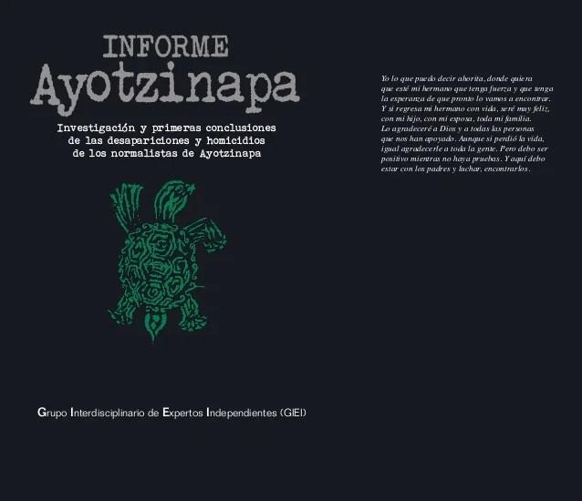 AyotzinapaInvestigación y primeras conclusiones de las desapariciones y homicidios de los normalistas de Ayotzinapa INFORM...
