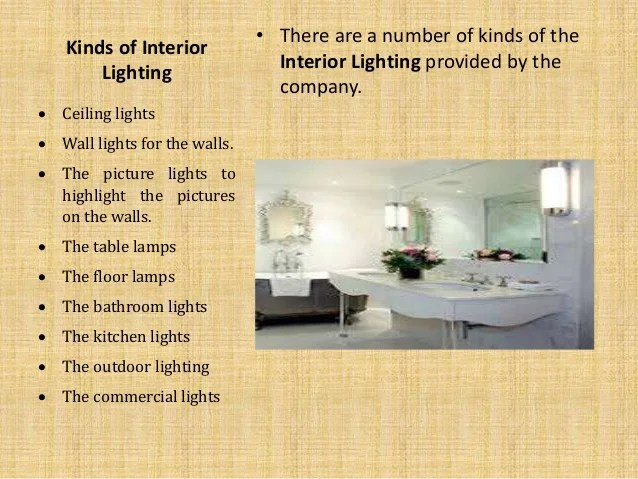 Know About Interior Lighting and its types Kinds of Interior