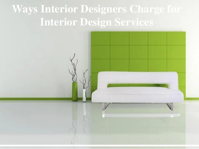 How Much An Interior Designer Charge