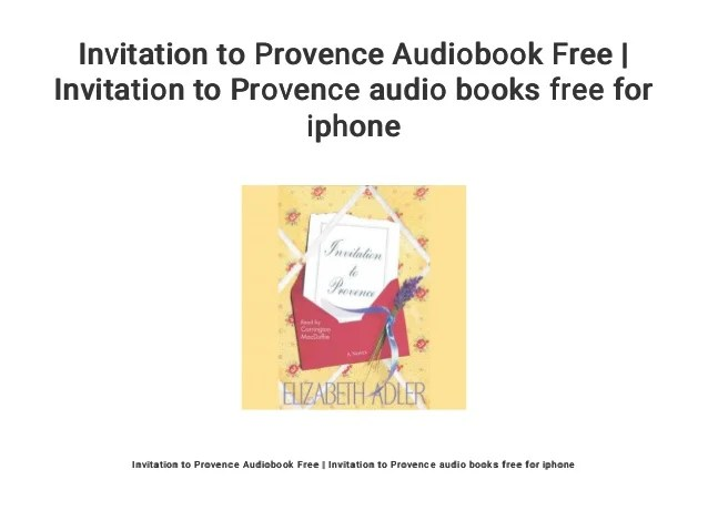 Invitation To Provence Audiobook Free Audio Books For Iphone
