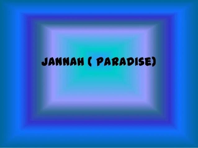 Jannah ( paradise)