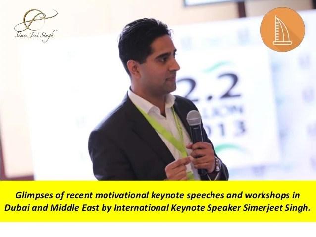 International Keynote Speaker in Dubai Simerjeet Singh ...