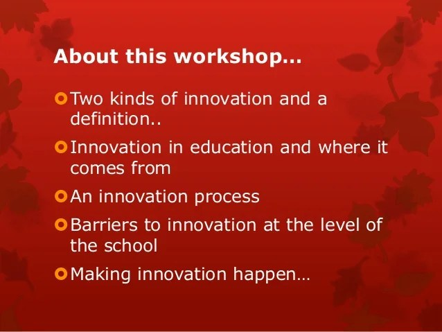 Leading for innovation in schools workshop 2 singapore