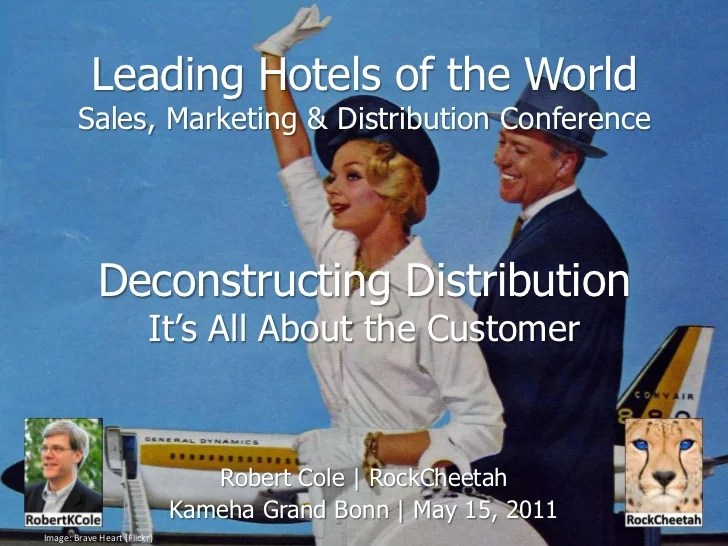 Leading Hotels of the World - Deconstructing Distribution