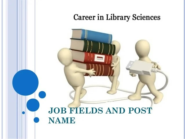JOB FIELDS AND POST NAME