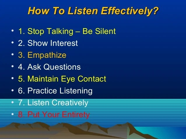 how to listen effectively how to become an effective listener how does listening affect speaking how does active listening improve communication how to listen to customers effectively how to listen more effectively how do your listening skills affect other forms of communication how to make listening effective how listening skills affect speaking skills how to become effective listener how listening affects communication active listening how to communicate effectively how do we listen effectively how to listen effectively toastmasters how does listening affect the communication process how does listening affect communication how to listen actively and effectively how to be a more effective listener learning how to listen effectively toastmasters how to listen effectively pdf