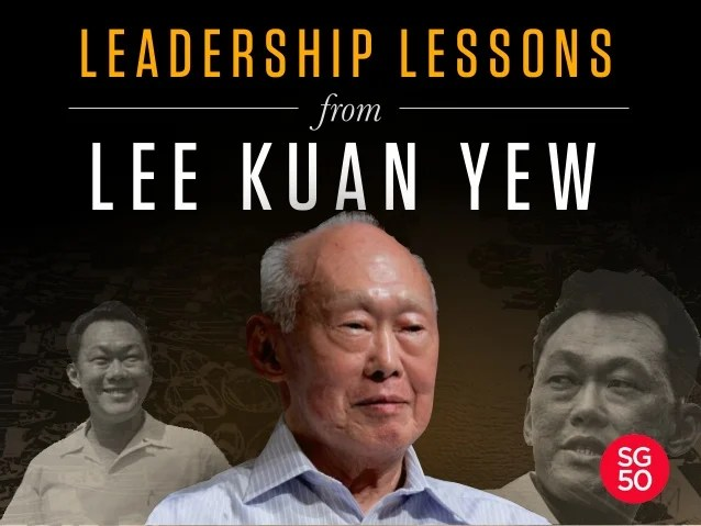 Image result for Lee Kuan Yew on Leadership