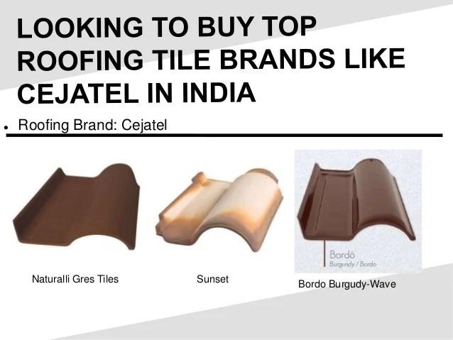 top roofing tile brands like cejatel