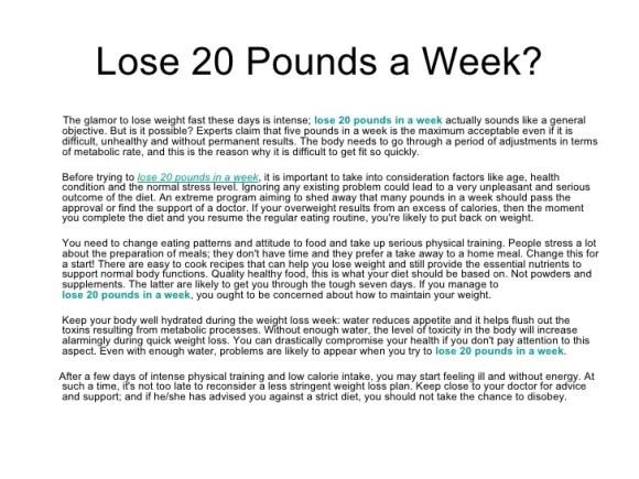 Lose 20 pounds a week