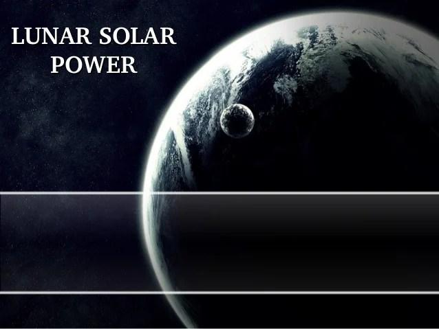 Lunar solar power system