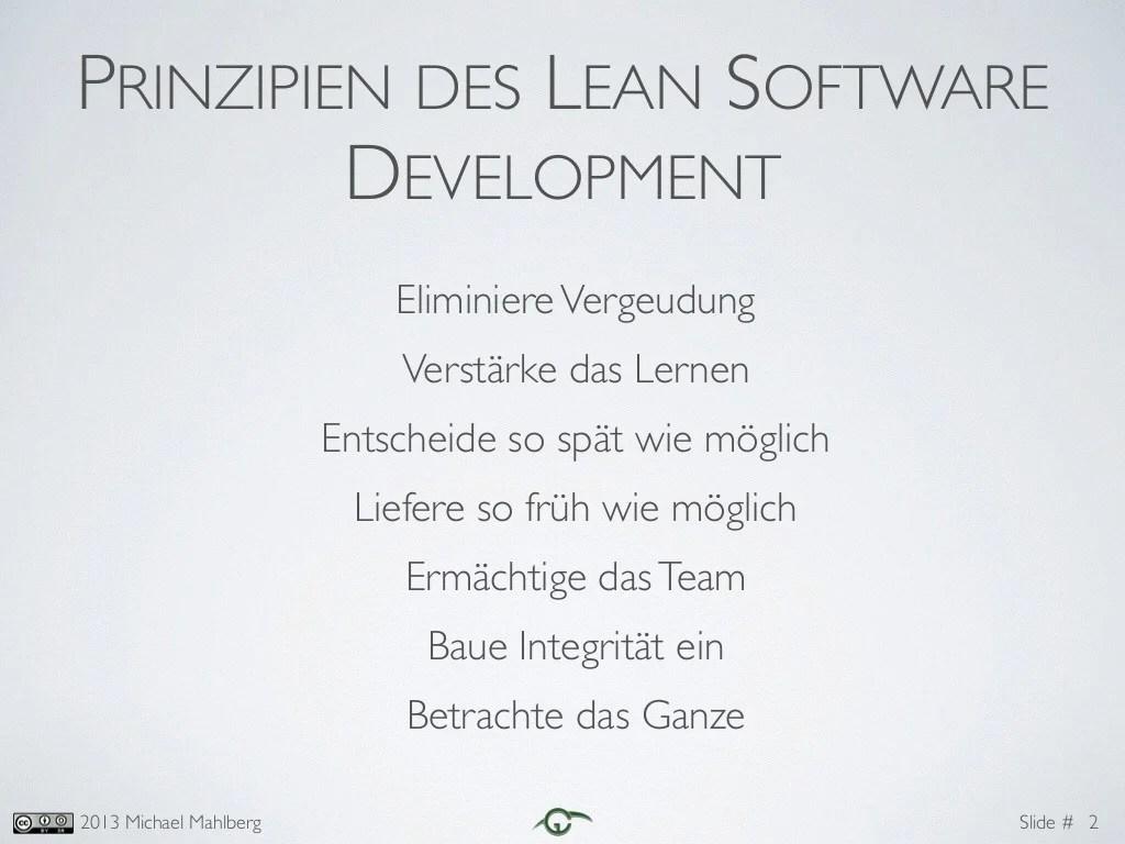 Slide #2013 Michael Mahlberg PRINZIPIEN DES LEAN SOFTWARE DEVELOPMENT EliminiereVergeudung Verstärke das Lernen Entschei...