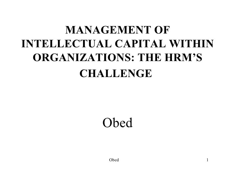 Management of intellectual cap within organizations