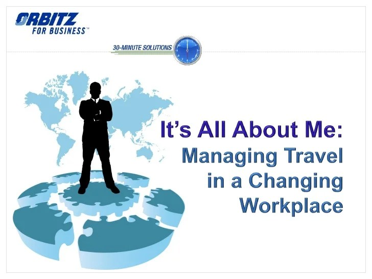 Managing travel in a changing workplace