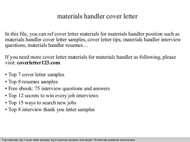 Great Materials Handler Cover Letter In This File You Can Ref For Sample