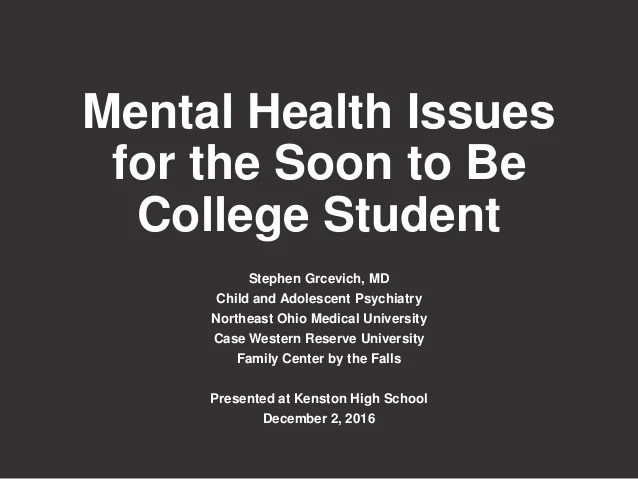 Mental Health Issues for the Soon to Be College Student
