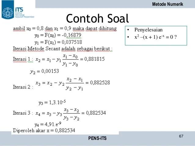 Tentukan nilai interval awal a,b. Contoh Soal Interpolasi Linier Metode Numerik - Contoh