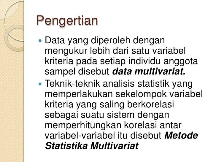Pemilihan uji statistik untuk tujuan komparasi. Metode Statistik Multivariat
