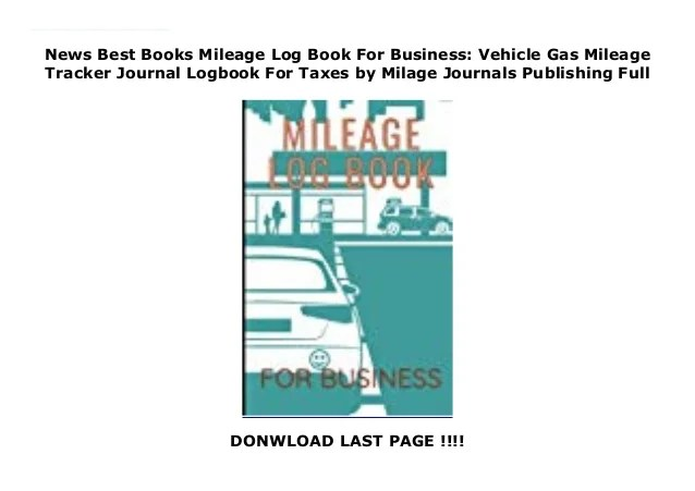 Use the first row as a header, and a column for each type of information you. News Best Books Mileage Log Book For Business Vehicle Gas Mileage T