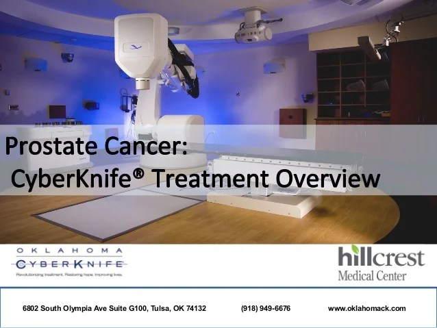 Oklahoma CyberKnife: Prostate Cancer Treatment Overview
