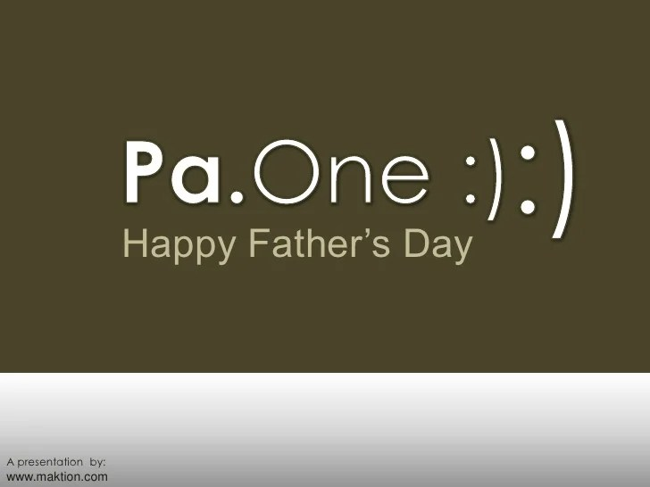 Pa.One - Happy Father's Day!