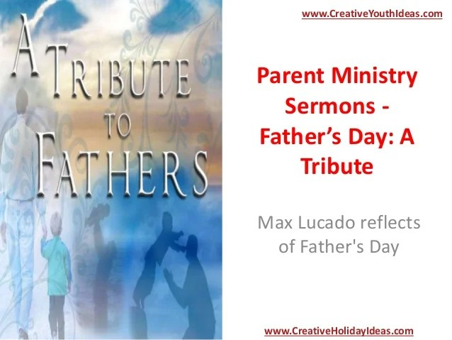 Parent Ministry Sermons - Father's Day: A Tribute