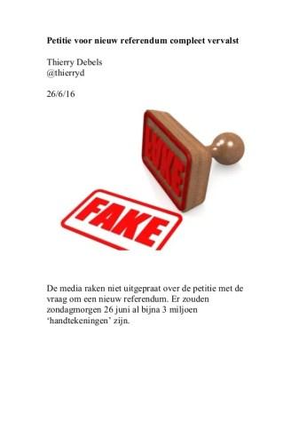 Petitie voor nieuw referendum compleet vervalst Thierry Debels @thierryd 26/6/16 De media raken niet uitgepraat over de pe...