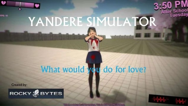What Is Yandere Simulator