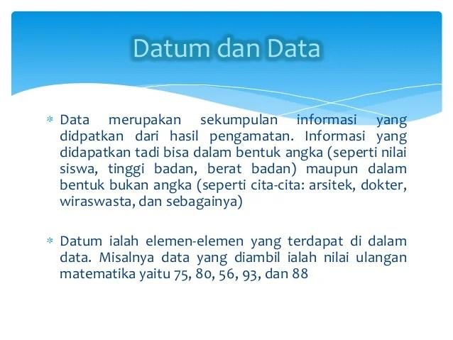 Cara memperoleh data statistik adalah dengan statistika. Definisi Statistika Dan Penyajian Data