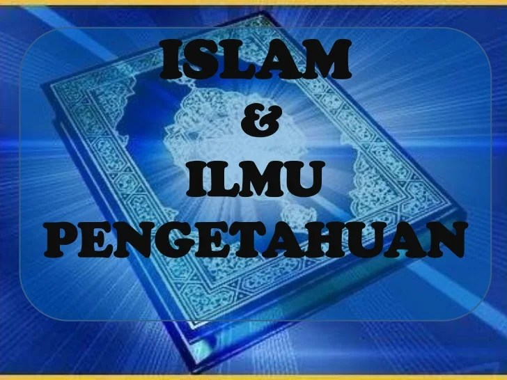 Hasil gambar untuk ILMU ISLAM