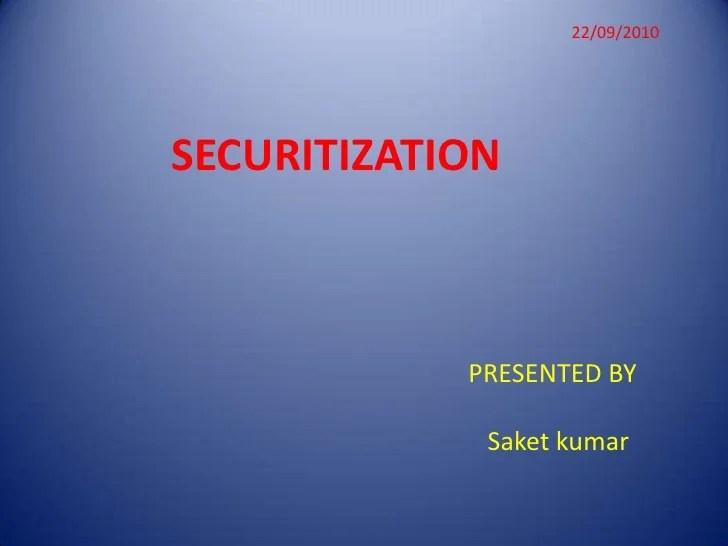 Presentation on securitization