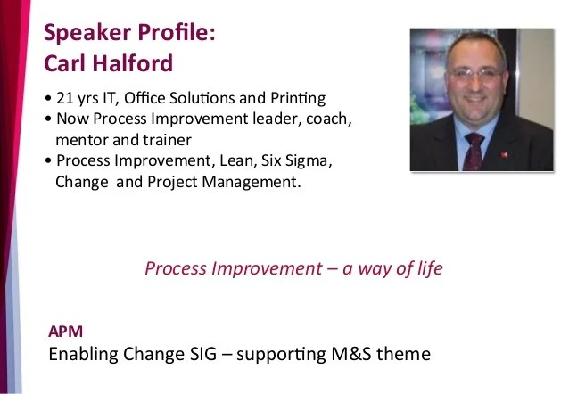 Process Improvement and Change Management, 29th October 2015