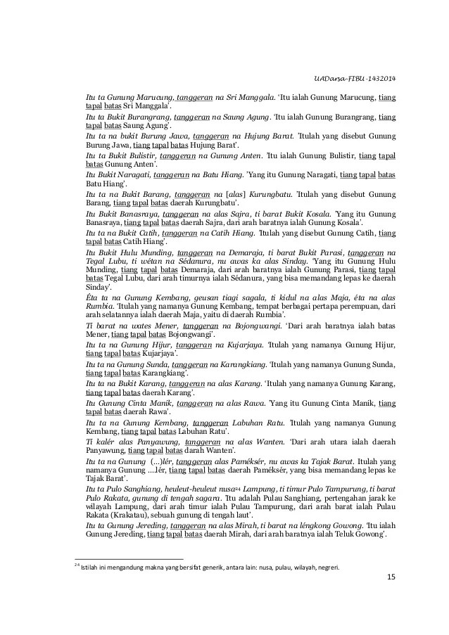 UADarsa-FIBU-1432014 15 Itu ta Gunung Marucung, tanggeran na Sri Manggala. ‗Itu ialah Gunung Marucung, tiang tapal batas S...