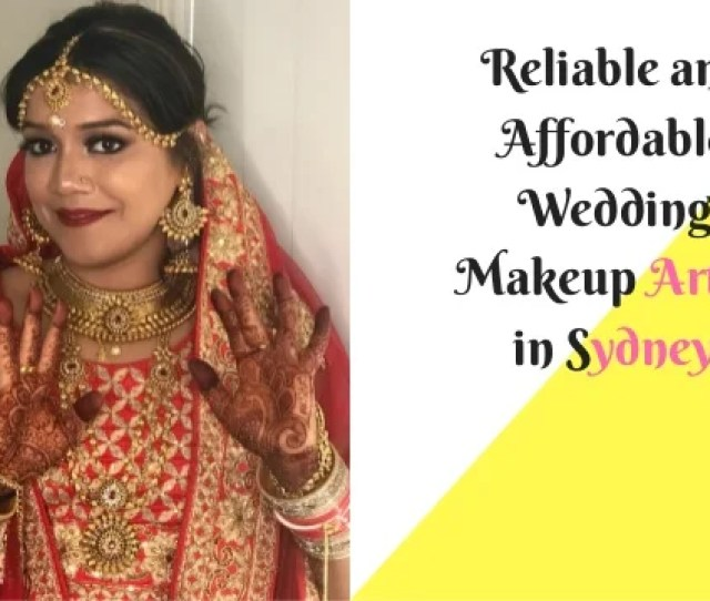 Reliable And Affordable Wedding Makeup Artist In Sydney