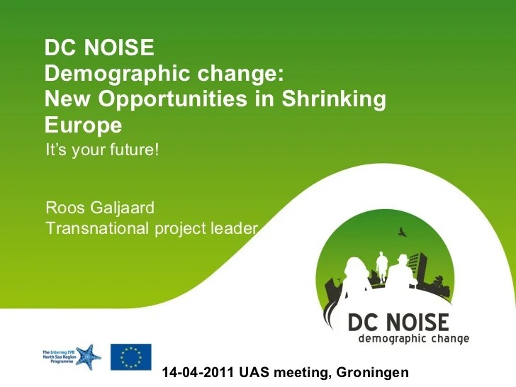 DC NOISE, Demographic change: New Opportunities in ...