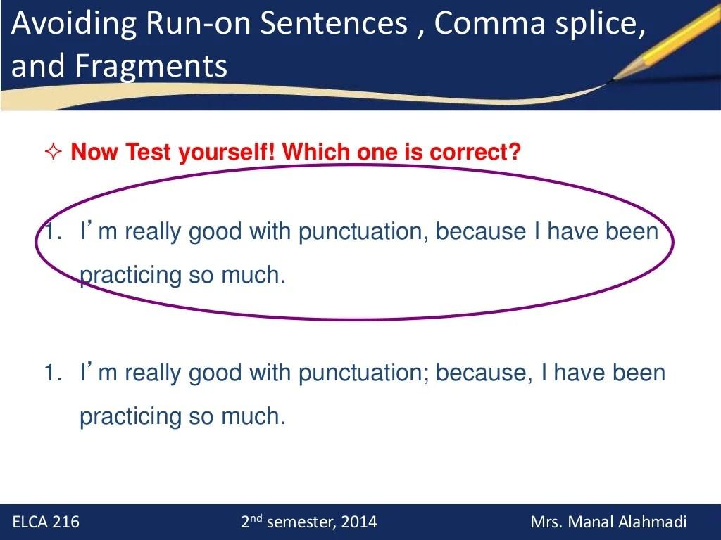 Run Ons And Comma Splice